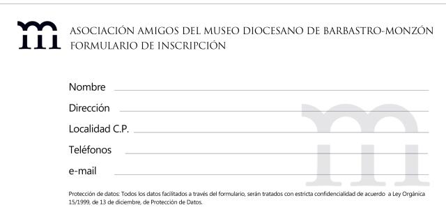 formulario Inscripción Asociación Amigos del Museo Diocesano de Barbastro-Monzón