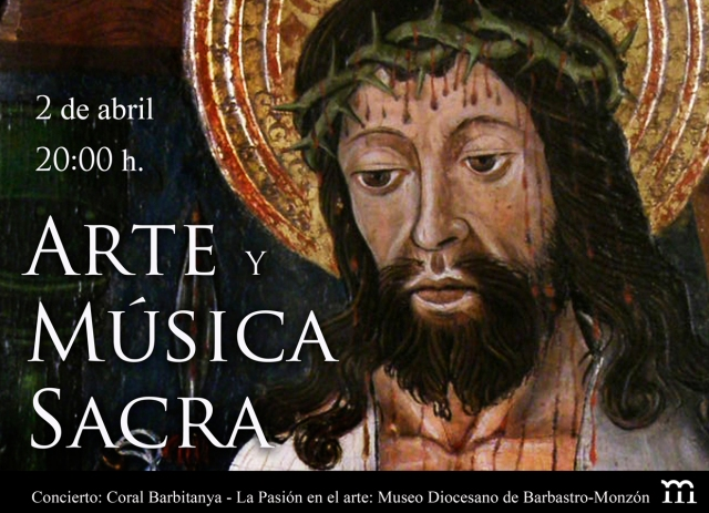 Arte y Música Sacra. Museo Diocesano de Barbastro-Monzón
