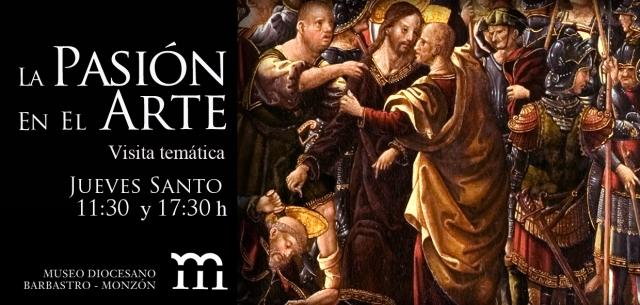 Visita temática Jueves Santo. La pasión en el arte