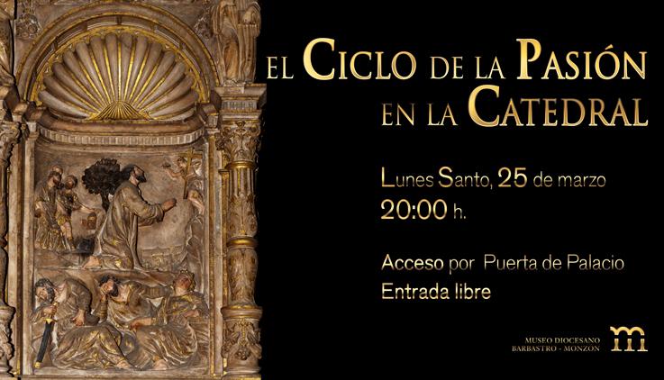 El ciclo de la Pasión en la Catedral de Barbastro, 25mar13 LR