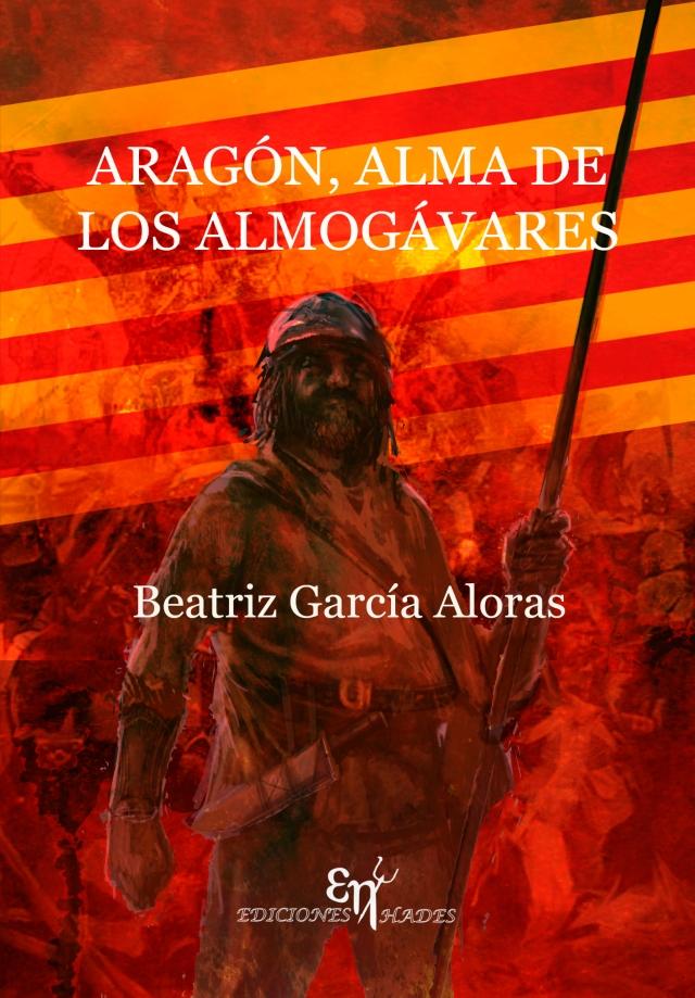 Aragón alma de  los almogávares