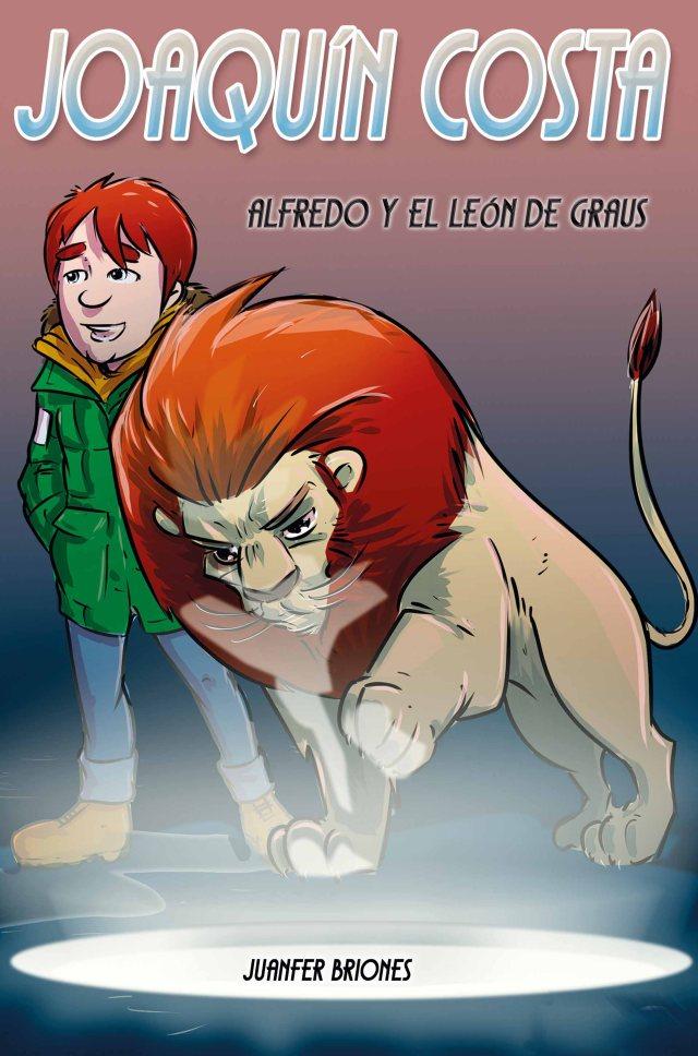 Joaquín Costa Alfredo y el León de Graus de Juanfer Briones