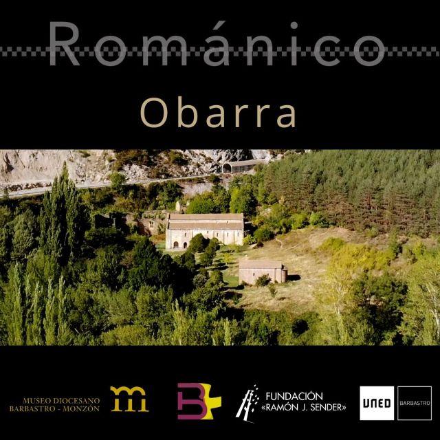 Patrimonio Románico de la Diócesis de Barbastro-Monzón. Monasterio de Obarra